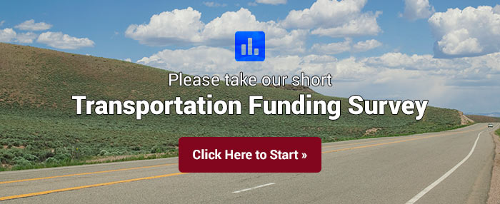 Click to take our short Transportation Funding Survey